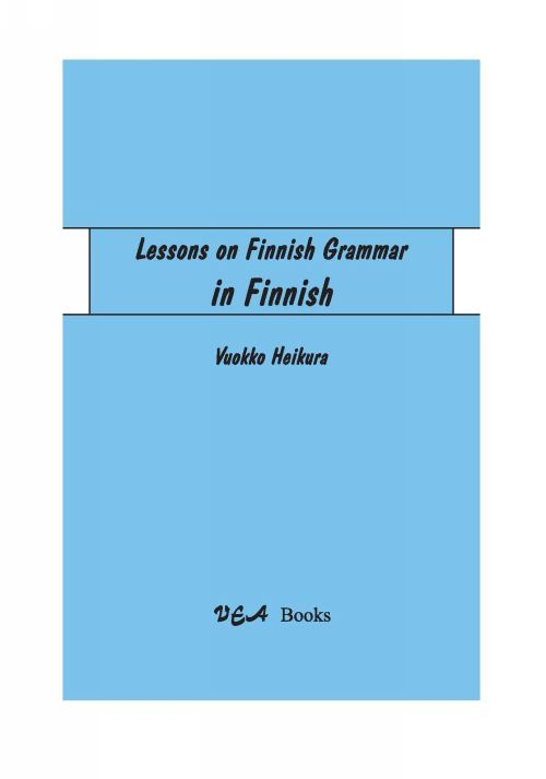 Lessons on Finnish grammar (in Finnish) Oppitunteja suomen kieliopista