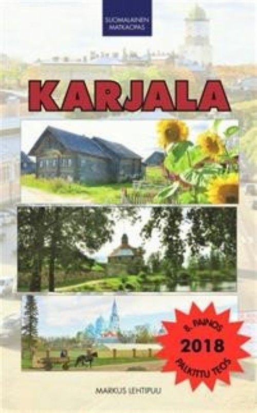 Karjala. Suomalainen matkaopas (Карелия, путеводитель на финском языке).