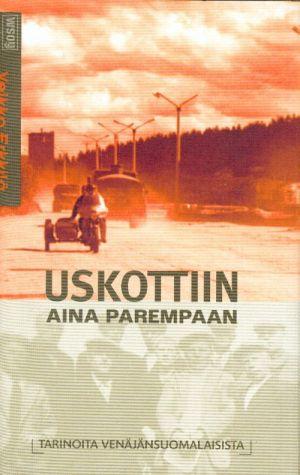 Uskottiin aina parempaan (in finnish).