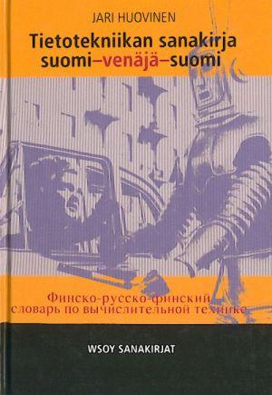 Finsko-russko-finskij slovar po vychislitelnoj tekhnike. Out of print