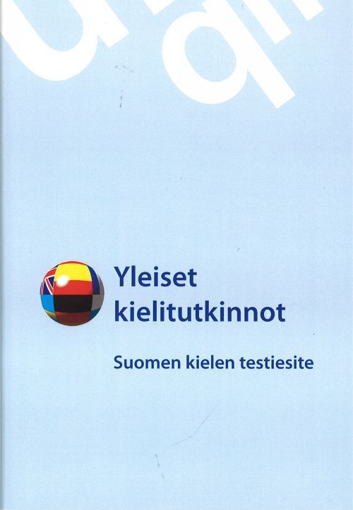 Yleiset kielitutkinnot. Suomi. Языковые тесты. Финский. Брошюра с тестами