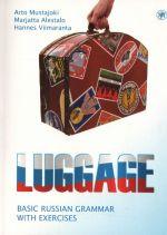 Bagazh. Russkaja grammatika s uprazhnenijami. Luggage. Basic Russian Grammar with exercises