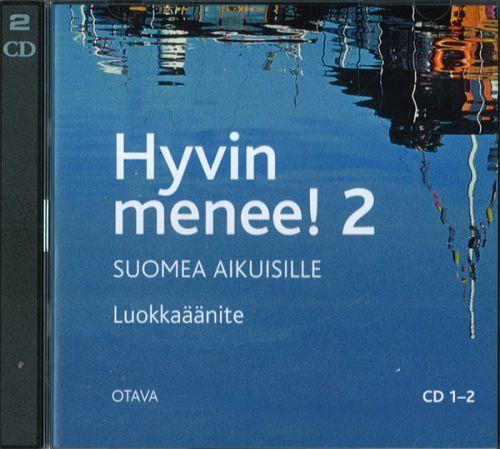 Hyvin menee 2! Suomea aikuisille. 2 CD-levyä. Luokkaäänite