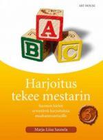 Harjoitus tekee mestarin 3. Suomen kielen syventäviä harjoituksia maanahmuuttajille