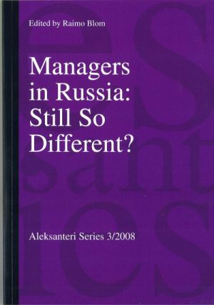 Managers in Russia: Still So Different?