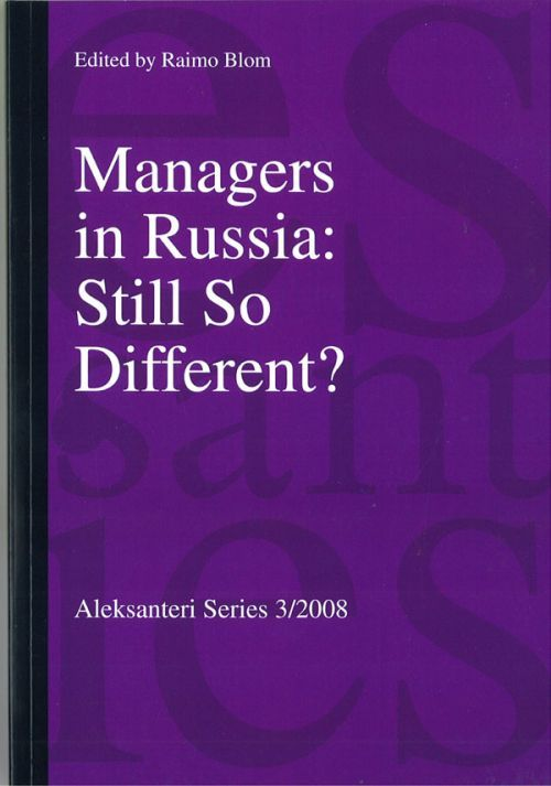 Managers in Russia: Still So Different? (на английском языке)