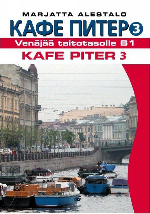Kafe Piter 3 (Venäjää taitotasolle B1)