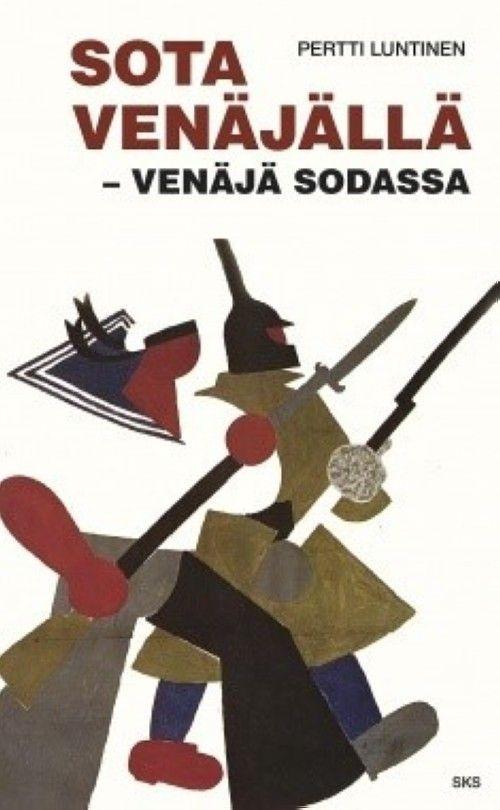 Sota Venäjällä - Venäjä sodassa