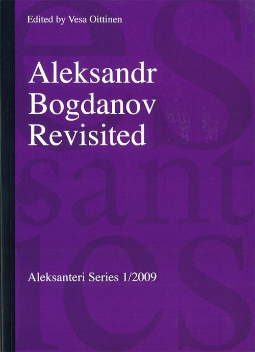 Aleksandr Bogdanov Revisited (на английском языке)