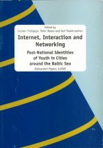 Internet, Interaction and Networking: Post-national Identities of Youth in Cities around the Baltic Sea