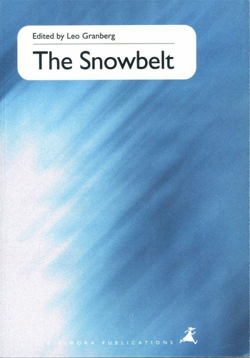 The Snowbelt. Studies on the European North in Transition (на английском языке)