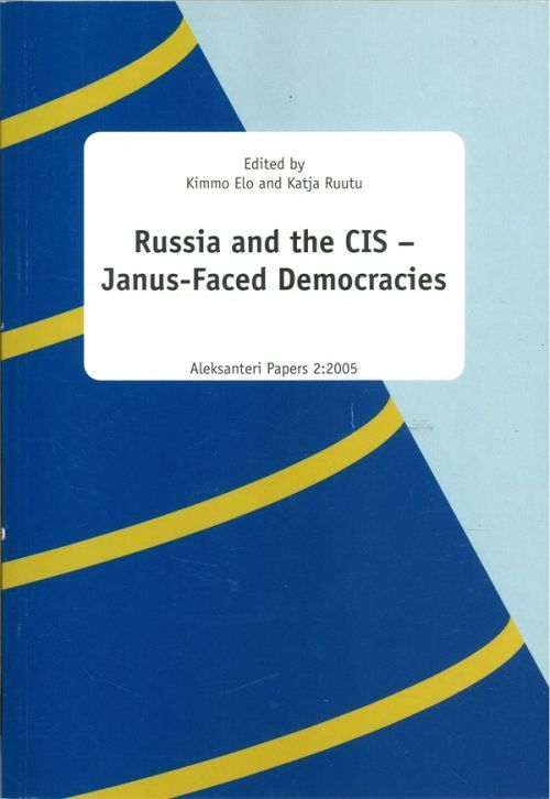 Russia and the CIS - Janus-Faced Democracies