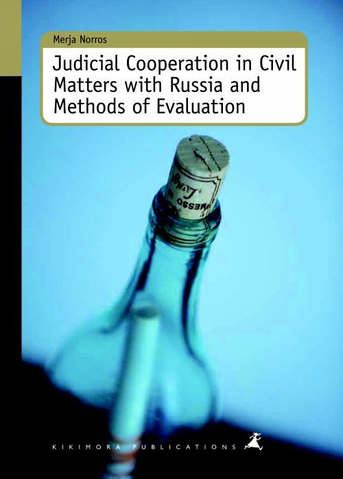 Judicial Cooperation in Civil Matters with Russia and Methods of Evaluation A22 (на английском языке)
