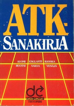 ATK-Sanakirja Suomi, Englanti, Ranska, Ruotsi ,Saksa ,Venäjä.