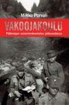 Vakoojakoulu. Päämajan asiamieskoulutus jatkosodassa