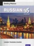 Russian: 16 lessons. Basic training course SELF-STUDY SELF-TEACH
