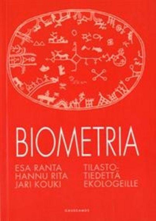 Biometria. Tilastotiedettä ekologeille