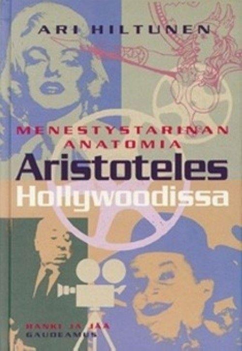 Aristoteles Hollywoodissa menestystarinan anatomia