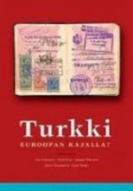 Turkki Euroopan rajalla?