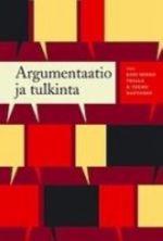 Argumentaatio ja tulkinta laadullisen asennetutkimuksen lähestymistapa