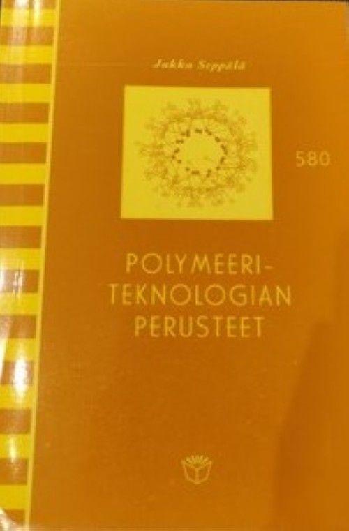 Polymeeriteknologian perusteet