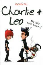 CHARLIE + LEO. SEE TÜÜP PEAB KADUMA!