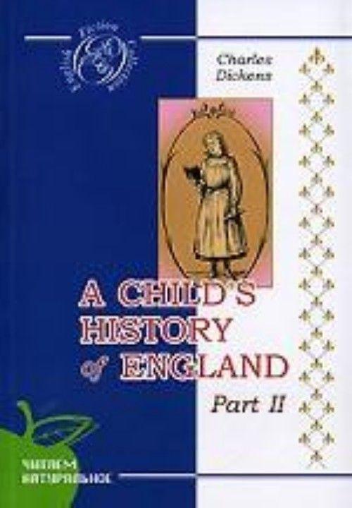 Istorija Anglii dlja detej. Chast 2. Na anglijskom jazyke