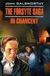 The Forsyte Saga: In Chancery