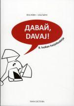 Davaj! 8. luokan harjoituskirja. Venäjää yläkouluun