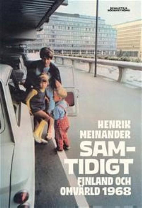 Samtidigt - Finland och omvärld 1968
