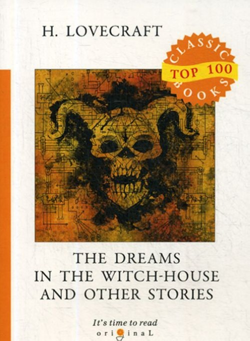 The Dreams in the Witch-House and Other Stories