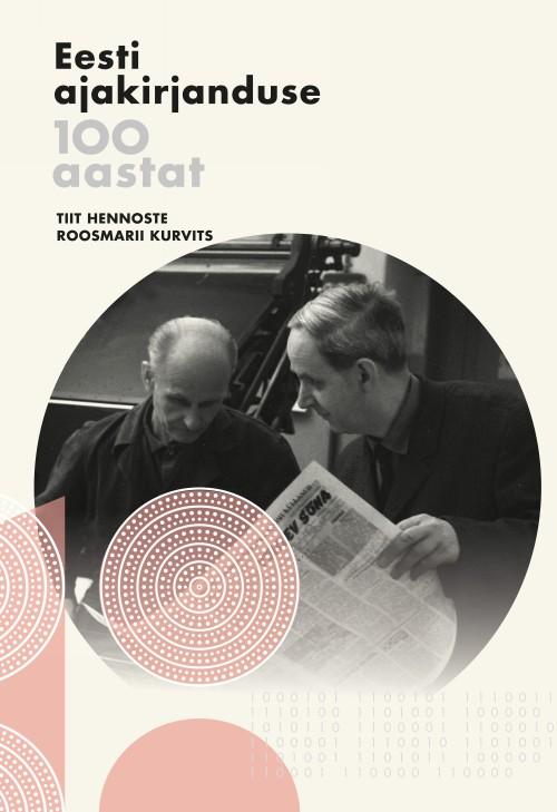 Eesti ajakirjanduse 100 aastat