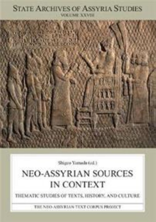 Neo-Assyrian Sources in Context. Thematic Studies of Texts, History, and Culture