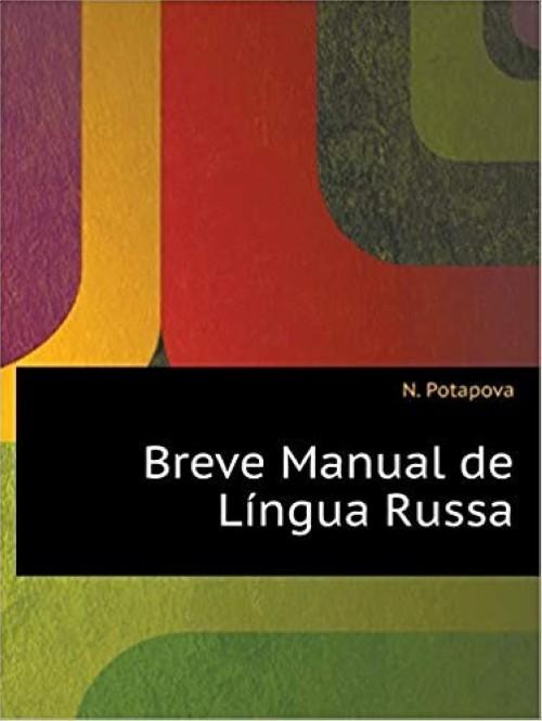 Breve Manual de Lingua Russa (for Portuguese speaking)
