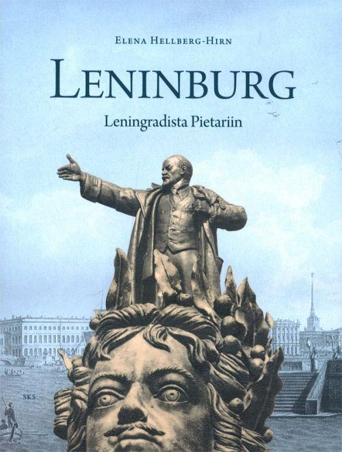 Leninburg. Leningradista Pietariin
