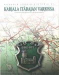 Karjala itärajan varjossa. Карелия в тени восточной границы. (на финском языке)