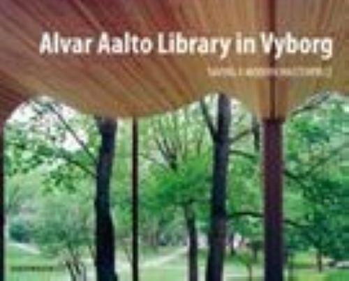 Alvar Aalto Library in Vyborg. Saving a modern masterpiece.