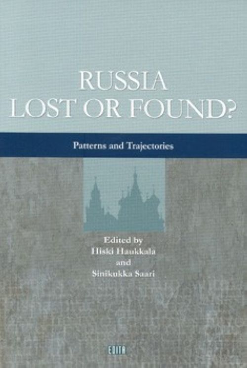 RUSSIA LOST OR FOUND? - PATTERNS AND TRAJECTORIES