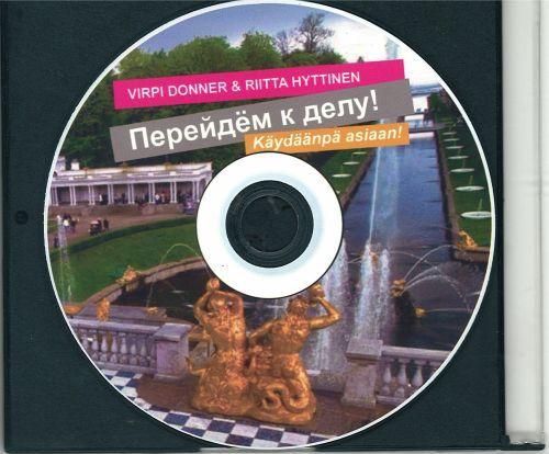 Perejdem k delu! Käydäänpä asiaan! CD