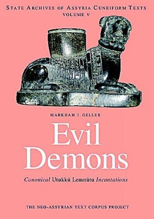 Evil Demons. Canonical Utukku- Lemnu-tu Incantations