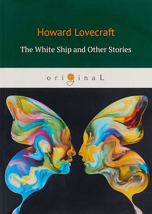 The White Ship and Other Stories