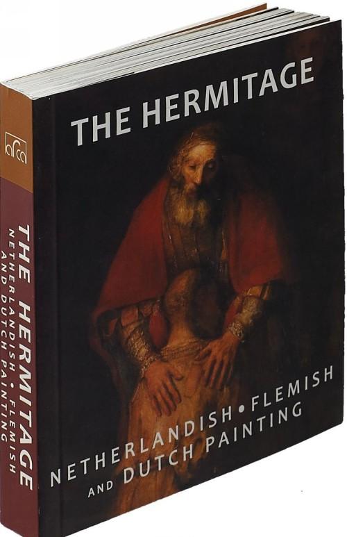 The Hermitage: Nederlandish, Flemish, Dutch Painting
