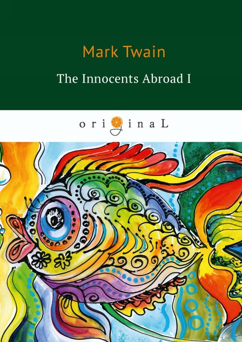 The Innocents Abroad I