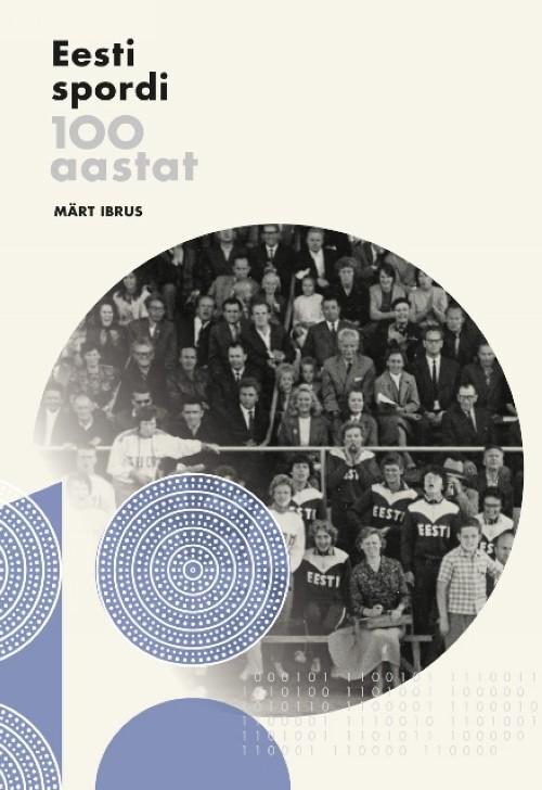 Eesti spordi 100 aastat