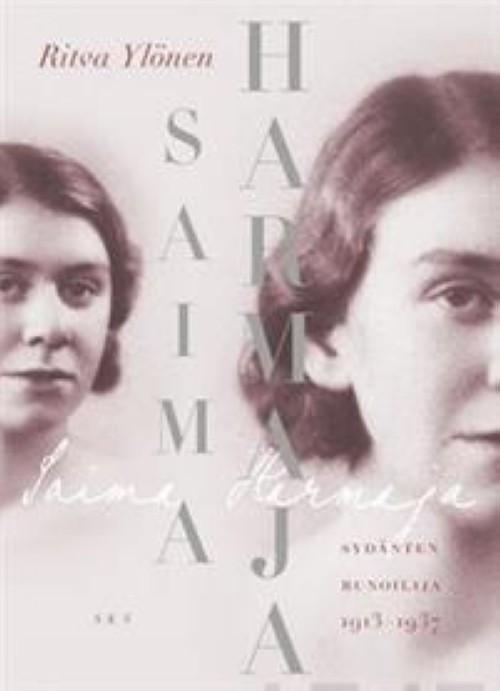 Saima Harmaja. Sydänten runoilija 1913-1937