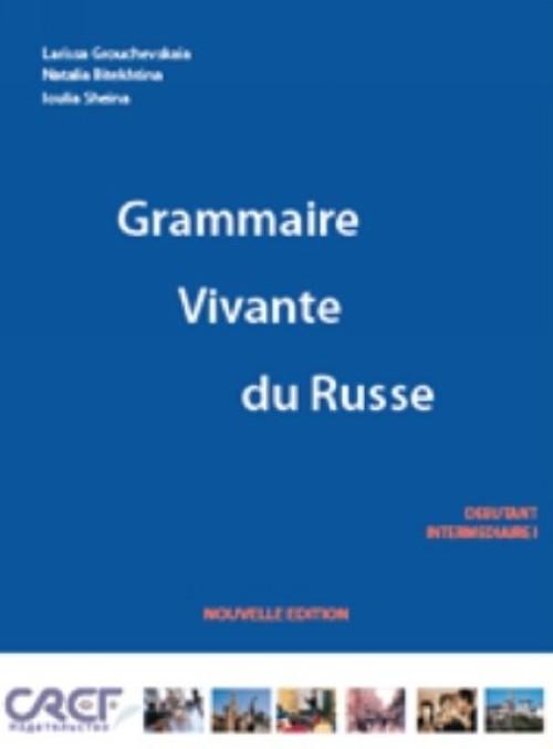 Grammaire Vivante du Russe 1. Incl. CD