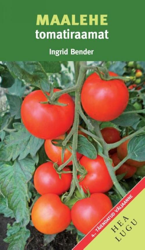 Maalehe tomatiraamat. 4.,täiendatud väljaanne