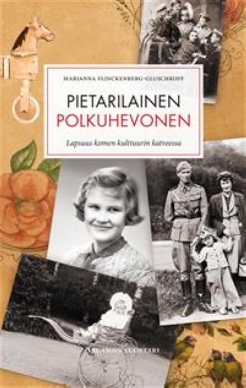 Pietarilainen polkuhevonen. Lapsuus kolmen kulttuurin katveessa