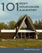 101 eesti nõukogude aja ehitist
