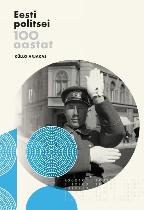 Eesti politsei 100 aastat